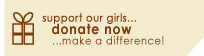 Support Our Girls... Make a Difference... Donate Now!